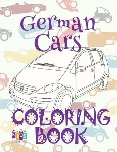 German Cars Coloring Book Car Coloring Book 9 Year Old