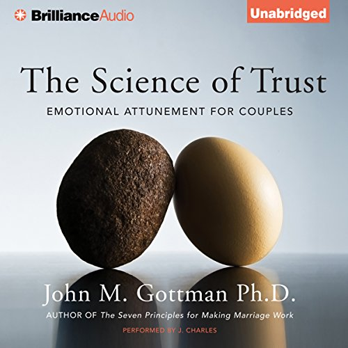 The Science of Trust: Emotional Attunement for Couples Audiobook [Free Download by Trial] thumbnail