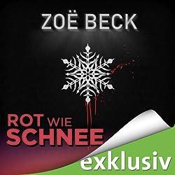 Rot wie Schnee (Winterthriller)
