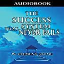 The Success System That Never Fails Audiobook by William Clement Stone Narrated by Jason McCoy
