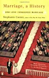 Marriage, a History: How Love Conquered Marriage, Stephanie Coontz, 014303667X