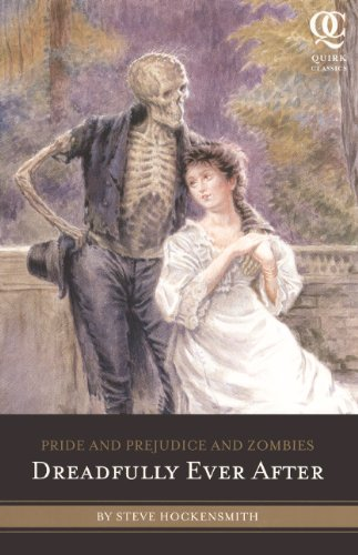 Dreadfully Ever After (Turtleback School & Library Binding Edition) (Quirk Classics)