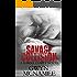 Savage Collision: A Hawke Family Novel (The Hawke Family Book 1)