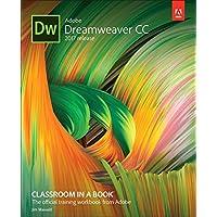 Adobe Dreamweaver CC Classroom in a Book (2017 release) (Classroom in a Book (Adobe))