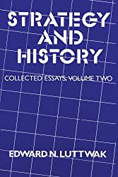 Strategy and History (Collected essays)