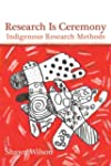 Research Is Ceremony: Indigenous Rese...