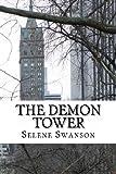 The Demon Tower, Selene Swanson, 1490331204