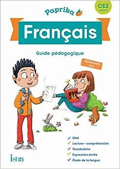 Descargar Libro Paprika Français Ce2 - Edition France - Guide Pédagogique + Cd - Ed. 2019 Formato Epub Gratis