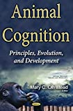 img - for Animal Cognition: Principles, Evolution, and Development (Animal Science, Issues and Research) book / textbook / text book