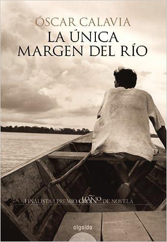 La única margen del río: Finalista I Premio Logroño de