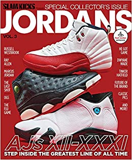 Slam Kicks Presents Jordans Magazine Issue 51 The Editors Of Slam