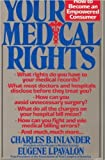 Your Medical Rights 9780316418850