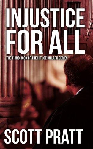 Injustice For All  Joe Dillard Series