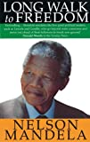 Long Walk to Freedom by Nelson Mandela front cover
