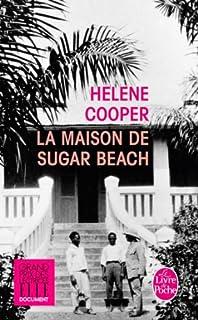 La maison de Sugar Beach : réminiscences d'une enfance en Afrique, Cooper, Helene