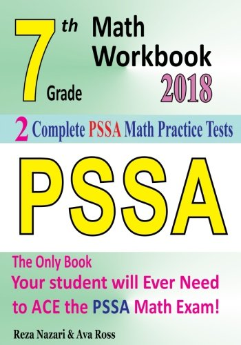 7th Grade PSSA Math Workbook 2018: The Most Comprehensive Review for the Math Section of the PSSA TEST pdf