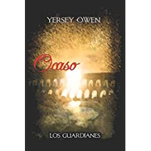 Ocaso (Saga Los Guardianes) (Spanish Edition) Oct 4, 2017