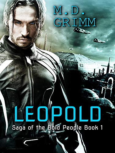 Leopold (Saga of the Bold People Book 1)
