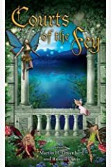 Courts of the Fey Kindle Edition