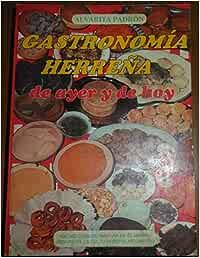 GASTRONOMIA HERREÑA DE AYER Y DE HOY