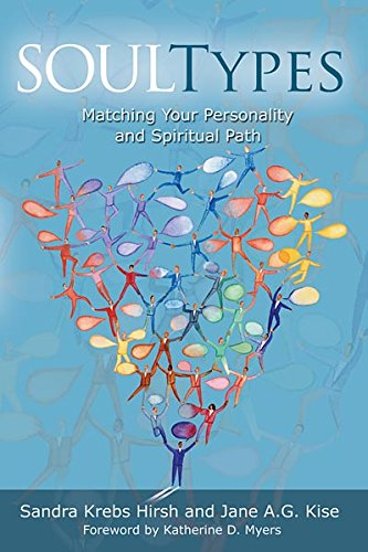 Soultypes: Matching Your Personality and Spiritual Path [Sandra Krebs Hirsh] (Tapa Blanda)