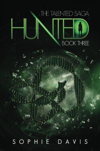 Download Hunted (Talented Saga) (Volume 3) ebook