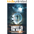 Lonely is the Night: A Short Story