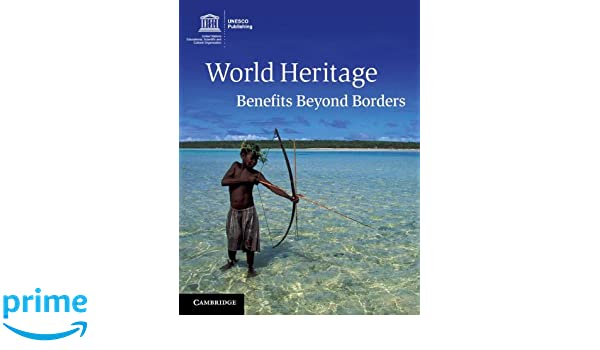World heritage benefits beyond borders amareswar galla world heritage benefits beyond borders amareswar galla 9781107610750 amazon books publicscrutiny Images