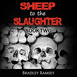 Sheep to the Slaughter: Post-Apocalyptic Survival Horror Fiction Series