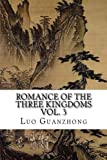 Romance of the Three Kingdoms, Vol. 3: with footnotes and maps (Romance of the Three Kingdoms (with footnotes and maps)) (Volume 3)