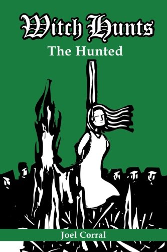 Witch Hunts: The Hunted