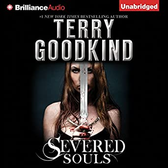 Severed Souls (Sword of Truth #14) - Terry Goodkind