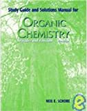 Study Guide - Solutions Manual : Organic Chemistry by Vollhardt, Schore, Neil Eric, 0716718820