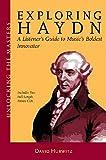 Exploring Haydn: Unlocking the Masters Series, No. 6
