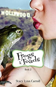 Frogs & Toads (The Princess Sisters trilogy Book 2) by [Carroll, Stacy Lynn]