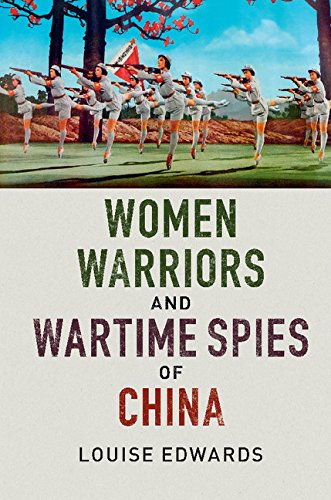 Amazon women warriors and wartime spies of china ebook louise women warriors and wartime spies of china by edwards louise fandeluxe Choice Image