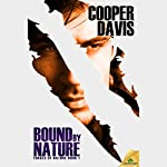 Bound by Nature | Cooper Davis