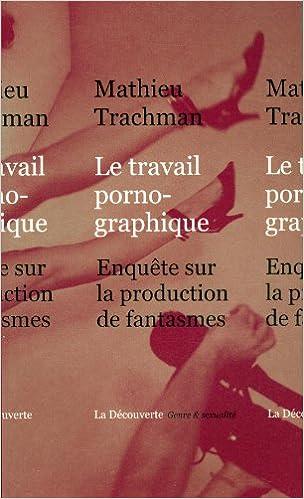 Livres gratuits téléchargeables au format pdf Le travail pornographique PDF iBook