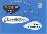 1959 Cadillac Series 62 Convertible Top Manual Reprint