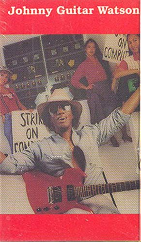 Johnny Guitar Watson: Strike on Computers -18013 Cassette Tape
