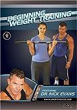 Beginning Weight Training featuring Dr. Nick Evans