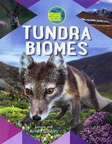 Tundra Biomes (Earth's Natural Biomes)