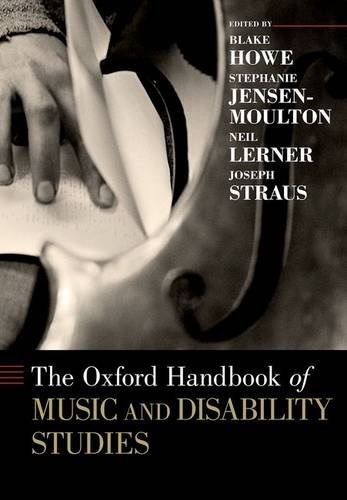 The Oxford Handbook of Music and Disability Studies (Oxford Handbooks)