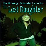 img - for The Lost Daughter book / textbook / text book