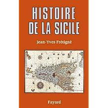 Histoire de la Sicile (Divers Histoire) (French Edition)