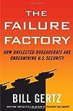 The Failure Factory, Bill Gertz, 0307338088