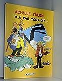 Achille Talon, n° 36 : Achille talon n'a pas tout dit
