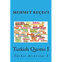 Turkish Quotes I: Türkçe Alintilar I