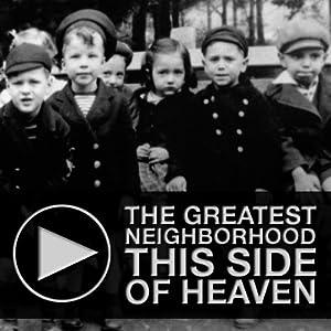 The Greatest Neighborhood This Side of Heaven Speech