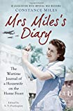 img - for Mrs Miles's Diary: the Wartime Journal of a Housewife on the Home Front book / textbook / text book